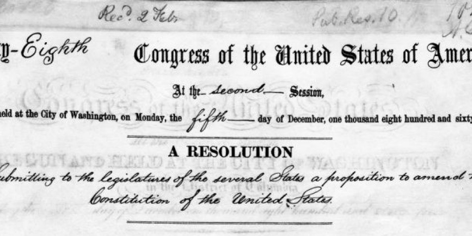An image of the Joint Resolution submitting the 13th Amendment and signed by Abraham Lincoln and Congress